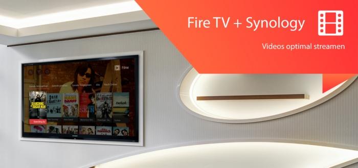 Filme über DS Video von Synology NAS auf Fire TV streamen